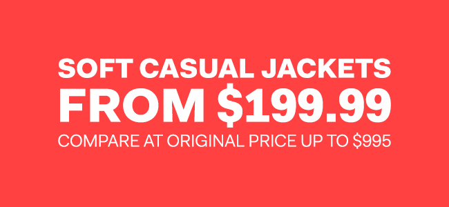 The Outlet - Boxing Week - Soft casual jackets from $199.99