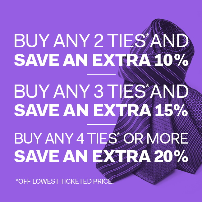 Buy more save more on ties