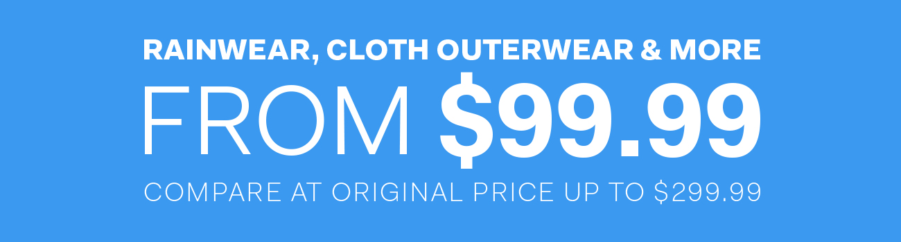 Rainwear, cloth outerwear & more from $99.99 compare are original price up to $299.99
